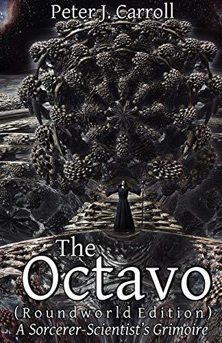9781906958176: The Octavo: A Sorcerer-Scientist's Grimoire