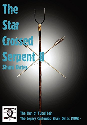 9781906958381: Star Crossed Serpent Vol II: The Clan of Tubal Cain Today: The Legacy Continues: Shani Oates (1998 -