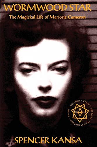 9781906958602: Wormwood Star the Magickal Life of Marjorie Cameron