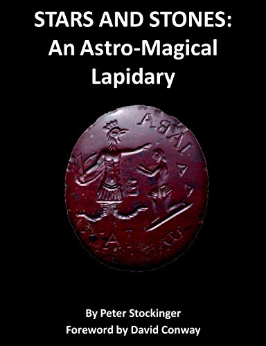 9781906958732: STARS AND STONES: An Astro-Magical Lapidary