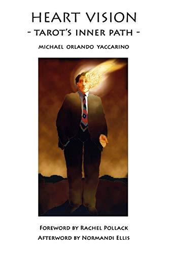Heart Vision: Tarot's Inner Path (Paperback): Michael Orlando Yaccarino