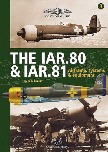 9781906959197: IAR.80 AND IAR.81, THE: Airframe, Systems and Equipment (Aviation Guide - No Model Content)