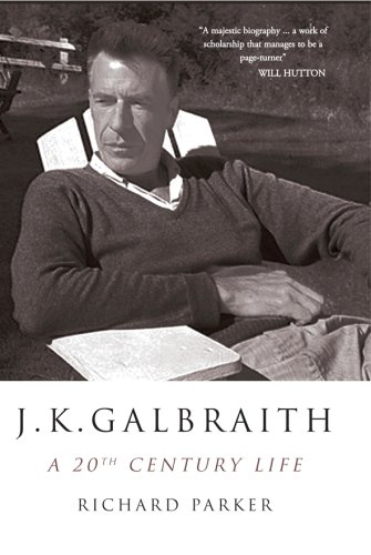 9781906964078: J K Galbraith: A 20th Century Life