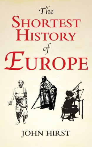The Shortest History of Europe (1906964424) by John Hirst