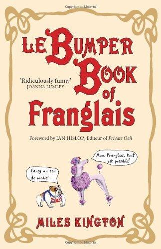 9781906964740: Le Bumper Book of Franglais