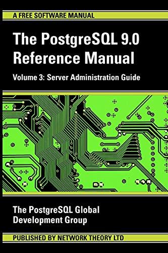 9781906966072: PostgreSQL 9.0 Reference Manual - Volume 3: Server Administration Guide