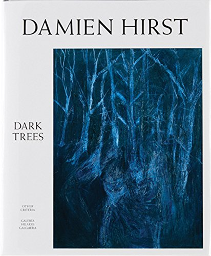 Dark Trees: Hirst, Damien