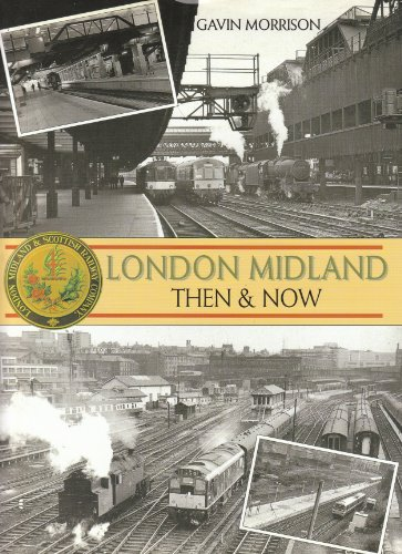 9781906974015: London Midland Then and Now
