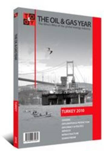 9781906975104: The Oil & Gas Year Turkey 2010