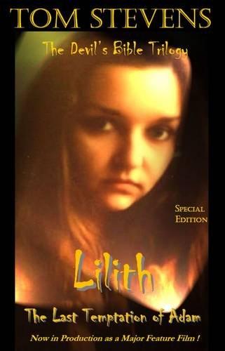 9781906983215: Lilith The Last Temptation of Adam (Devil's Bible Trilogy)