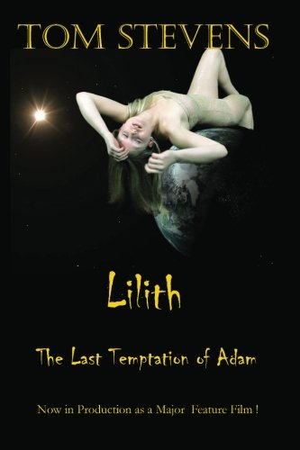 9781906983239: Lilith The Last Temptation of Adam (Lilith Trilogy)
