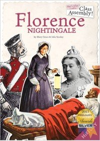 9781906988470: That's What I Call a Class Assembly! Florence Nightingale