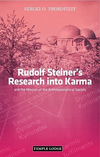 Rudolf Steiner's Research into Karma: Prokofieff, Sergei O.