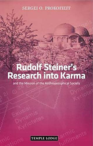 9781906999186: Rudolf Steiner's Research into Karma: And the Mission of the Anthroposophical Society