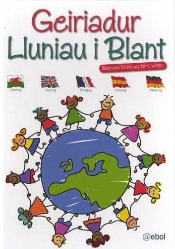 9781907004988: Geiriadur Lluniau i Blant/Illustrated Dictionary for Children (Welsh Edition)