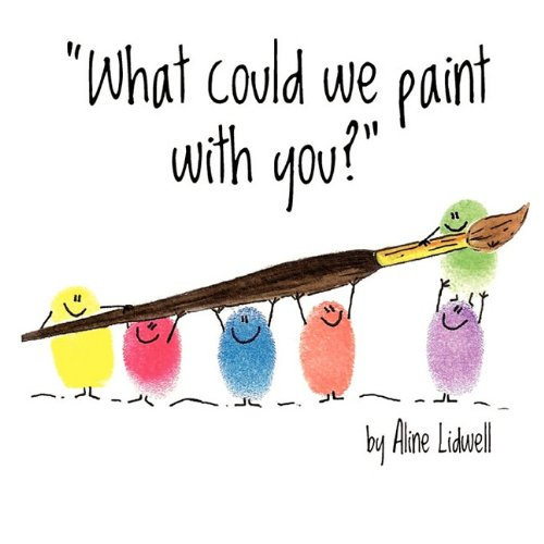 9781907011030: What Could We Paint With You?