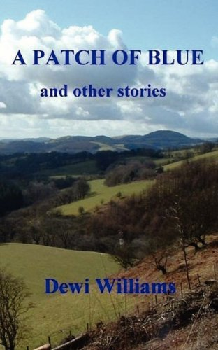 A Patch of Blue: Dewi Williams