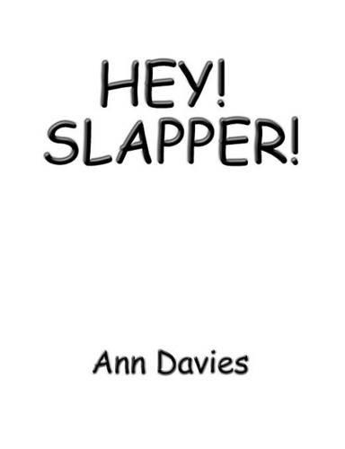 9781907011313: HEY! SLAPPER!