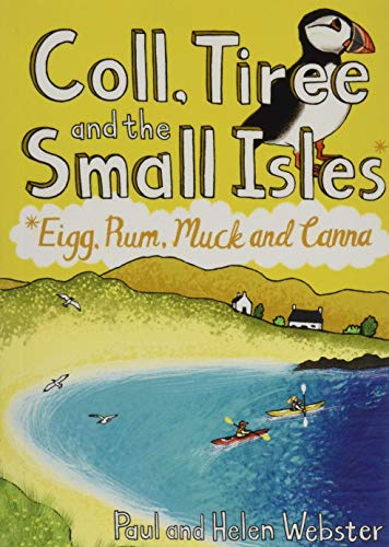 9781907025716: Coll, Tiree and the Small Isles: Eigg, Rum, Muck and Canna