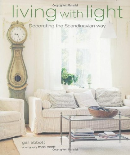 9781907030345: Living with Light: Decorating the Scandinavian Way