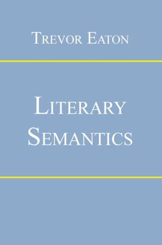 Literary Semantics: Trevor Eaton