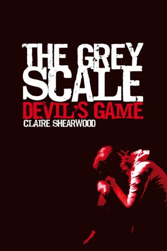 9781907040108: The Grey Scale, Devil's Game