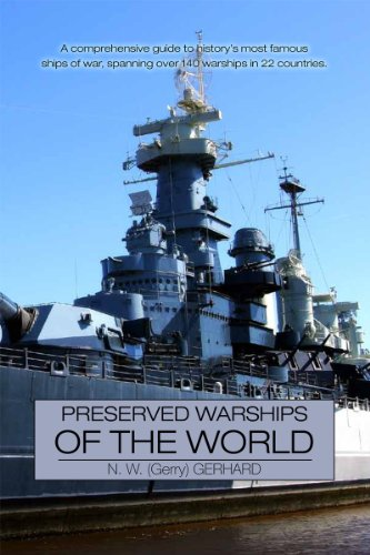 9781907040122: Preserved Warships of the World