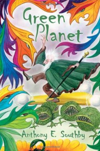 Green Planet: Anthony E. Southby