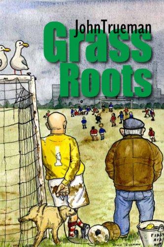 9781907040917: Grass Roots