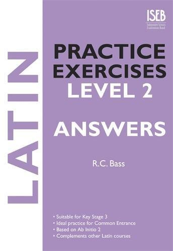 9781907047176: Latin Practice Exercises Level 2 Answer Book: Practice Exercises for Common Entrance preparation