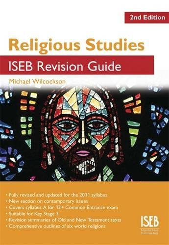 9781907047701: Religious Studies ISEB Revision Guide 2nd Edition: A Revision Book for Common Entrance (ISEB Revision Guides)