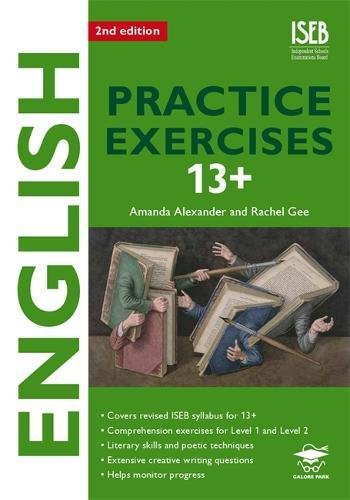 English Practice Exercises 13+ 2nd edition Practice: Gee, Rachel, Alexander,