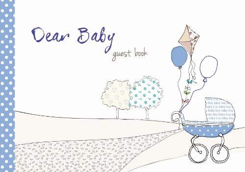 9781907048531: Dear Baby ... guest book (Blue) : Capture those messages of love & congratulations when a baby is introduced to the world - Baby Shower (From You to Me Journals)