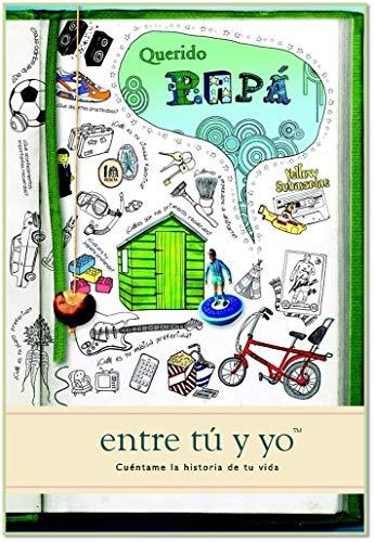 9781907048845: Querido Papa: Cuentame la Historia de tu Vida: Entre Tu y Yo (Journals of a Lifetime) (Spanish Edition)