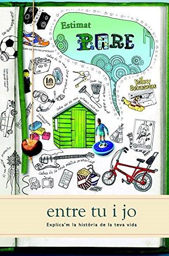 9781907048883: Estimat Pare: Entre Tu I Jo (Explica'm la Historia de la Teva Vida) (Catalan Edition)
