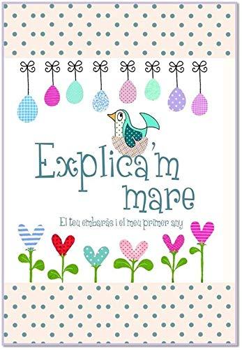 9781907048920: Explica'm Mare: El Teu Embaras I el Meu Primer Any (Explica'm la Historia de la Teva Vida) (Catalan Edition)