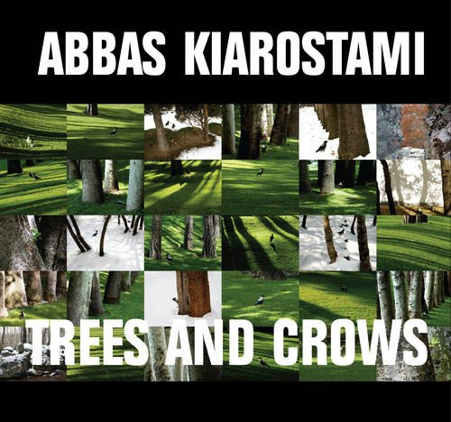 9781907051005: Abbas Kiarostami: Trees and Crows (English and Arabic Edition)