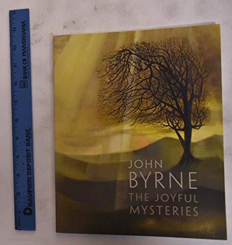 John Byrne: The Joyful Mysteries: Bourne Fine Art