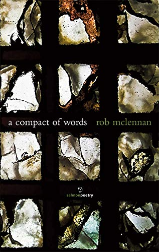 A Compact of Words: Rob McLennan