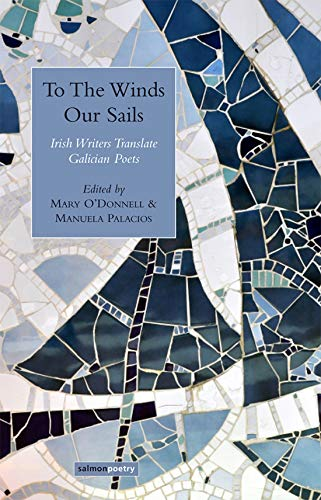 To the Winds Our Sails: Irish Writers: Catherine Phil MacCarthy,