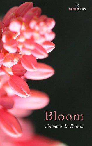 Bloom (Salmon Poetry): Simmons B. Buntin