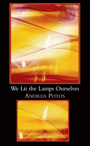 We Lit the Lamps Ourselves: Potos, Andrea