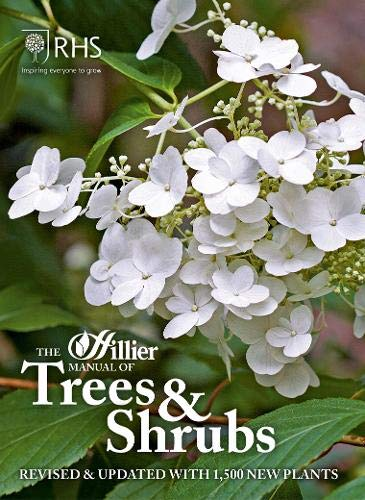 9781907057984: The Hillier Manual of Trees & Shrubs: Revised & updated with 1,500 new plants