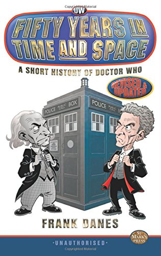 9781907062186: Fifty Years in Time and Space: a Short History of Doctor Who