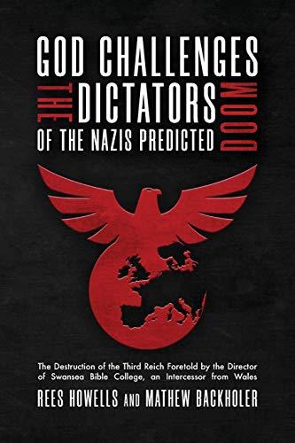 God Challenges the Dictators, Doom of the: Howells, Rees, Backholer,