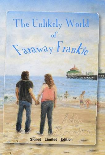 9781907069130: The Unlikely World of Faraway Frankie