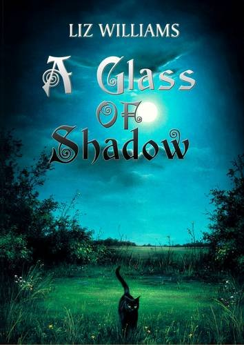 9781907069277: A Glass of Shadow