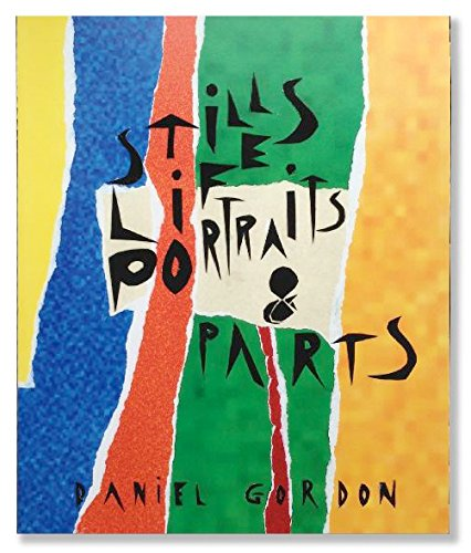 9781907071409: Still Lifes, Portraits & Parts