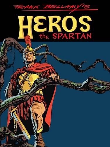 9781907081194: Frank Bellamy's Heros the Spartan