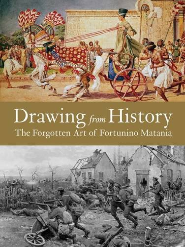9781907081309: Drawing from History: The Forgotten Art of Fortunino Matania